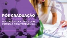 Pós-Graduação em Nutrição Ortomolecular e Nutracêutica Clínica com extensão em Nutrigenômica