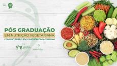 Pós-Graduação em Nutrição Vegetariana com  Extensão em Gastronomia Vegana